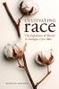 9780813134260 : cultivating-race-jennison