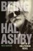9780813134635 : being-hal-ashby-dawson