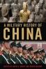9780813135847 : a-military-history-of-china-2nd-edition-graff-higham-dreyer