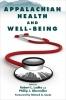 9780813135861 : appalachian-health-and-well-being-ludke-obermiller-baugh