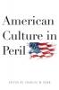 9780813136028 : american-culture-in-peril-dunn-kesler-arkes