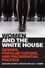 9780813141015 : women-and-the-white-house-vaughn-goren-beail