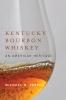 9780813141657 : kentucky-bourbon-whiskey-veach