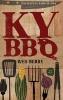 9780813141817 : the-kentucky-barbecue-book-berry