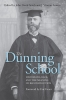 9780813142258 : the-dunning-school-smith-lowery-mckinley