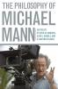 9780813144719 : the-philosophy-of-michael-mann-sanders-skoble-palmer