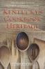 9780813146898 : kentuckys-cookbook-heritage-van-willigen