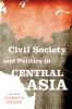 9780813150772 : civil-society-and-politics-in-central-asia-ziegler-hanks-ziegler