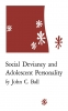 9780813150864 : social-deviancy-and-adolescent-personality-ball