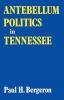 9780813151236 : antebellum-politics-in-tennessee-bergeron