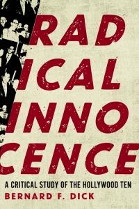 9780813151342 : radical-innocence-dick