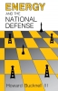 9780813151571 : energy-and-the-national-defense-bucknell