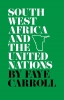 9780813151632 : south-west-africa-and-the-united-nations-carroll