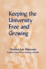 9780813152042 : keeping-the-university-free-and-growing-donovan