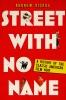 9780813152264 : street-with-no-name-dickos