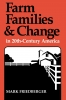 9780813152301 : farm-families-and-change-in-20th-century-america-friedberger