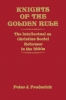9780813152318 : knights-of-the-golden-rule-frederick