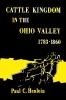 9780813152523 : cattle-kingdom-in-the-ohio-valley-1783-1860-henlein