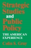 9780813152721 : strategic-studies-and-public-policy-gray