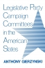 9780813152783 : legislative-party-campaign-committees-in-the-american-states-gierzynski