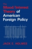 9780813153186 : the-mood-interest-theory-of-american-foreign-policy-holmes-klingberg