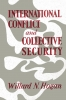 9780813153193 : international-conflict-and-collective-security-hogan