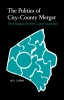 9780813153339 : the-politics-of-city-county-merger-lyons