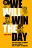 9780813153803 : we-will-win-the-day-moore-colley