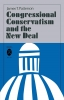 9780813154015 : congressional-conservatism-and-the-new-deal-patterson