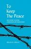 9780813154046 : to-keep-the-peace-orbach