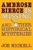 9780813154176 : ambrose-bierce-is-missing-nickell