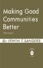 9780813154282 : making-good-communities-better-2nd-edition-sanders