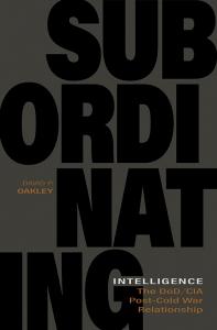 9780813154725 : subordinating-intelligence-oakley