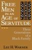 9780813155241 : free-men-in-an-age-of-servitude-warner