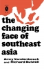 9780813155364 : the-changing-face-of-southeast-asia-vandenbosch-butwell