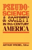 9780813155449 : pseudo-science-and-society-in-19th-century-america-wrobel
