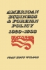 9780813155500 : american-business-and-foreign-policy-wilson
