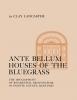 9780813155739 : ante-bellum-houses-of-the-bluegrass-lancaster