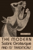 9780813156194 : the-modern-satiric-grotesque-and-its-traditions-clark