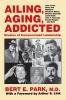 9780813156286 : ailing-aging-addicted-park