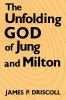 9780813160177 : the-unfolding-god-of-jung-and-milton-driscoll
