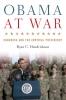 9780813160948 : obama-at-war-hendrickson