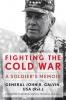 9780813161013 : fighting-the-cold-war-galvin-petraeus