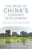9780813161150 : the-price-of-chinas-economic-development-hong