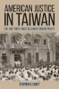 9780813166353 : american-justice-in-taiwan-craft