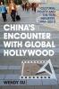 9780813167060 : chinas-encounter-with-global-hollywood-su