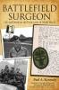 9780813167237 : battlefield-surgeon-kennedy-kennedy-atkinson
