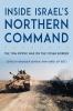 9780813167374 : inside-israels-northern-command-asher-hofi-simchoni