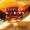 9780813167688 : more-kentucky-bourbon-cocktails-perrine-reigler-ebelhar