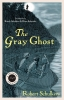 9780813167947 : the-gray-ghost-schulkers-schulkers-schulkers
